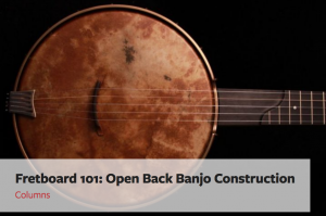 Open Back Banjo Construction